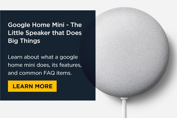 google home mini features & FAQ